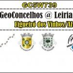GeoConcelhos @ Leiria - Figueiró dos Vinhos_Alvaiazere_Junho