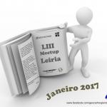 Meetup@Leiria - Edição LIII - Janeiro